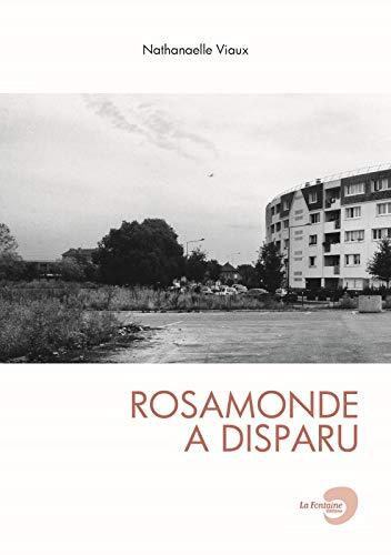 rosamonde a disparu (CI-DESSOUS)