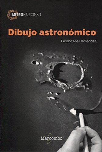 Dibujo Astronómico: 1 (ASTROMARCOMBO) (Tapa blanda)