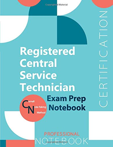 """Registered Central Service Technician Certification Exam Preparation Notebook, examination study writing notebook, Office writing notebook, 154 pages, 8.5"""" x 11"""", Glossy cover"""