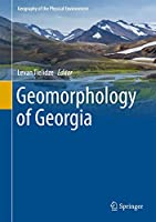 Geomorphology of Georgia (Geography of the Physical Environment)