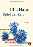 Spiel der Zeit: Roman (Die Geschichte der Hilla Palm, Band 3)