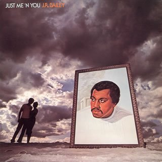 Just Me 'n You by J.R. Bailey (2005-11-30)
