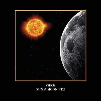 Sun & Moon, Pt. 2