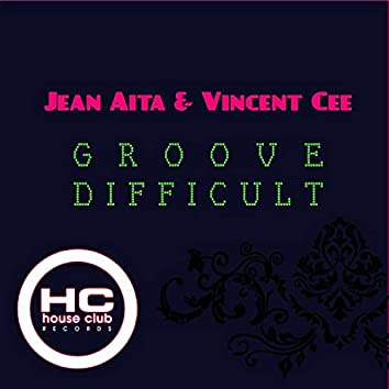 Groove Difficult