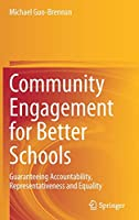 Community Engagement for Better Schools: Guaranteeing Accountability, Representativeness and Equality