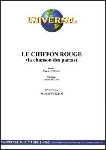 LE CHIFFON ROUGE (la chanson des parias)