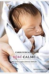 Bébé calme Mass Market Paperback