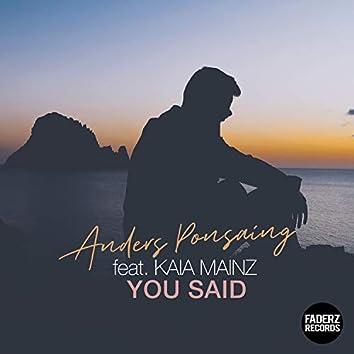 You Said (feat. Kaia Mainz)