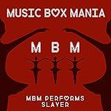 MBM Performs Slayer