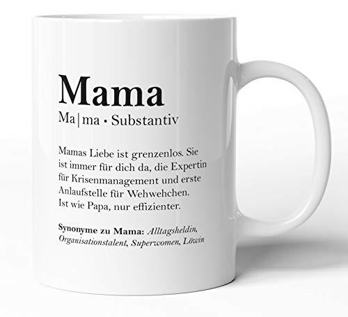 Definition: Mama Substantiv, Tasse mit Worterklärungen wie im Duden für Mutter, Keramik-Tasse mit Spruch, Muttertag Geburtstagsgeschenk Geschenk-Idee Liebe, Spülmaschinenfest - beidseitig Bedruckt