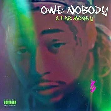 Owe Nobody