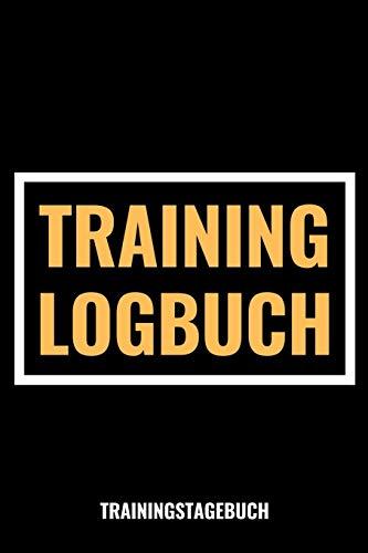 """Training Logbuch Trainingstagebuch: 6\""""x9\"""" (a5) / Fitness Tagebuch Logbuch / Workout Logbuch / Fitnessstudio Krafttraining / 121 Seiten für 120 Trainingseinheiten!"""