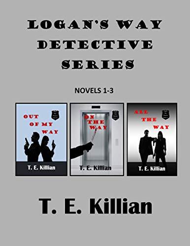 Logan's Way Detective Series, Novels1-3
