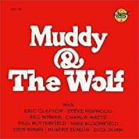 Muddy & The Wolf by Muddy Waters (2013-05-03)