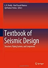 Textbook of Seismic Design: Structures, Piping Systems, and Components
