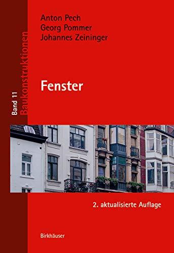 Fenster (Baukonstruktionen, 11, Band 11)
