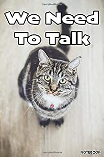 We Need To Talk - A Journal for Lovers of European Shorthair Cats: Great for stress release and mindfulness this stylish c...