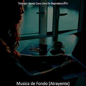 Musica de Fondo (Atrayente)