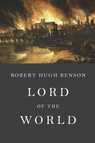 Lord of the World: Unabridged Edition
