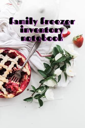 libreta de inventario de congelador familiar: Cocina familiar, Lista de verificación para despensa, Congelador Stock, Refrigerador, Registrar y ... de lista de comestibles, 100...
