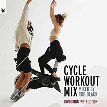 Cycle Workout Mix (Mixed by Rob Black (incl. Instruction))