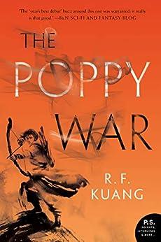 The Poppy War: A Novel (English Edition) de [R. F. Kuang]