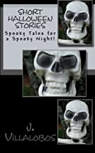 Short Halloween Stories: Spooky Tales for a Spooky Night!