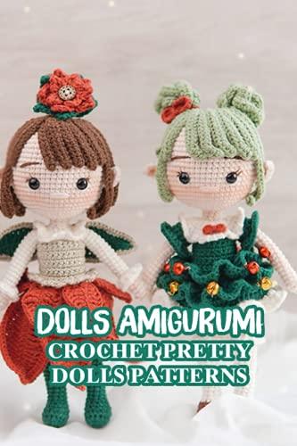 Dolls Amigurumi: Crochet Pretty Dolls Patterns: Amigurumi Lovely Doll Patterns