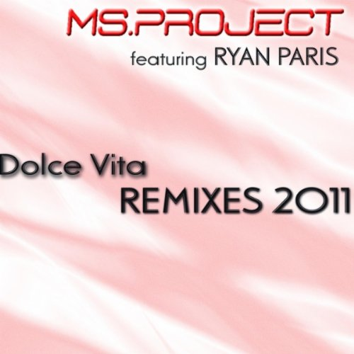 Dolce Vita (feat. Ryan Paris) [XXL Remix Club Mix]