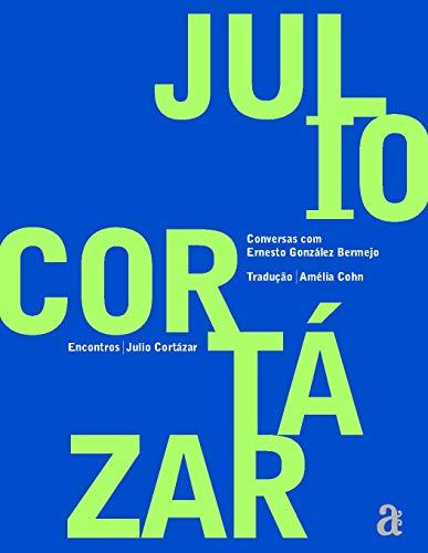 Encontros: Julio Cortazar