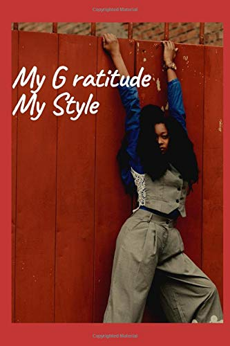 My Gratitude My style: Daily Gratitude Journal for Women// Gratitude The Key to Happiness