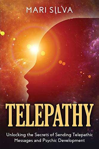 Telepathy: Unlocking the Secrets of Sending...