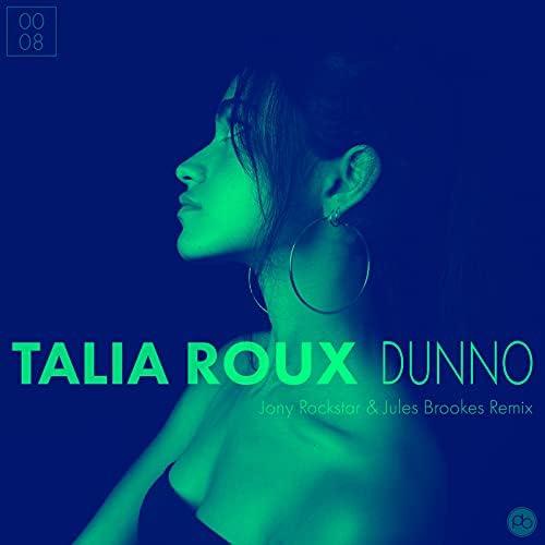 Talia Roux, Jony Rockstar & Jules Brookes