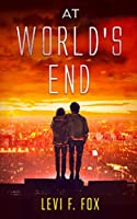 At World's End: A Mystery X Supernatural Novel (Detective Zac Story)