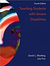 D. L. Westling's,L. Fox 's 4th(fourth) edition (Teaching Students with Severe Disabilities (4th Edition) [Hardcover])(2008)
