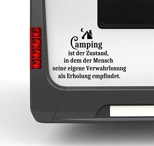 Pegatina Promotion Wohnmobil Wohnwagen Aufkleber Lustiger Spruch Typ1 ca 25cm Camping ist der Zustand… Verwahrlosung… mit Zelt