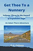 Get Thee To a Nunnery (Sword of Expulsion Saga)