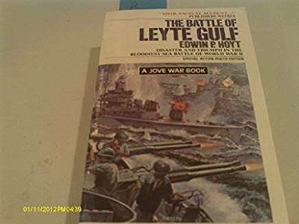 The Battle of Leyte Gulf by Edwin Palmer Hoyt (August 19,1992)
