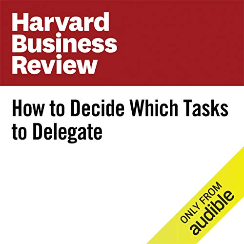 How to Decide Which Tasks to Delegate copertina