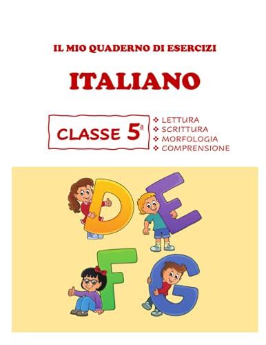 Quaderno Tutto Esercizi di Italiano. Per la 5ª Classe elementare