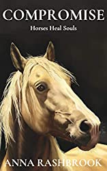 Compromise by Anna Rashbrook | Equus Education (Click to buy - Affiliate Link)