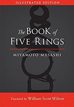 The Book of Five Rings (Illustrated Edition) by [Miyamoto Musashi, William Scott Wilson]