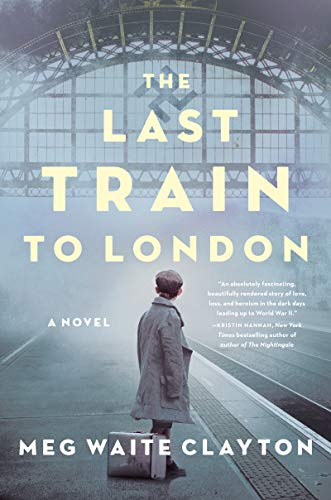 Image of The Last Train to London: A Novel