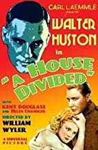 Best a house divided 1931 Reviews