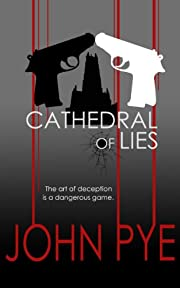Cathedral of Lies: The art of deception is a dangerous game (Detective Inspector Doug Taylor Book 1)
