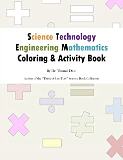 Science, Technology, Engineering and Mathematics (STEM) Coloring and Activity Book: Promoting creativity and learning in STEM education