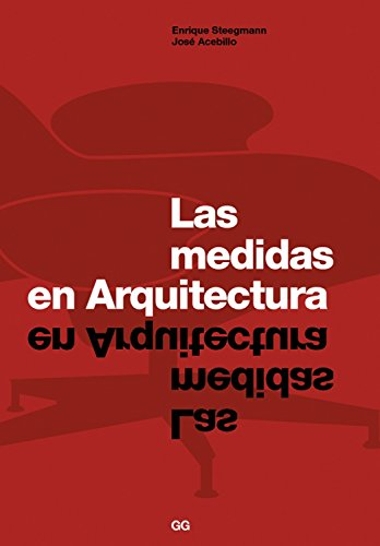 Las medidas en arquitectura eBook: Steegman, Enrique, Acebillo, Jose: Amazon.es: Tienda Kindle