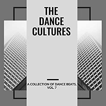 The Dance Cultures - A Collection Of Dance Beats, Vol. 7