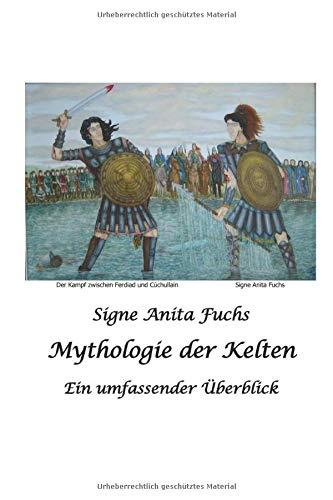Mythologie der Kelten: Ein umfassender Überblick