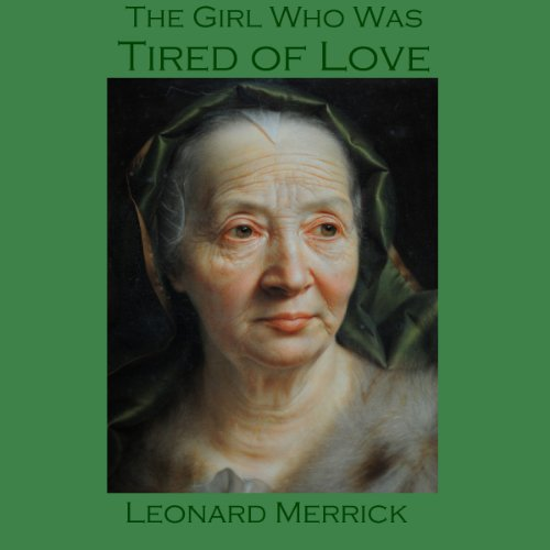 The Girl Who Was Tired of Love audiobook cover art
